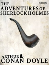 The Adventures of Sherlock Holmes ebook by Arthur Conan Doyle