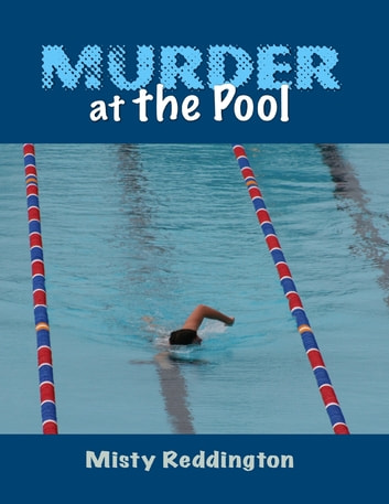 Murder At the Pool ebook by Misty Reddington
