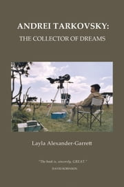 Andrei Tarkovsky: The Collector of Dreams ebook by Layla Alexander-Garrett