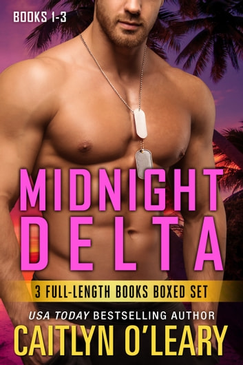 NAVY SEAL BOX SET - Midnight Delta Books 1-3 電子書 by Caitlyn O'Leary