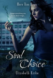 Soul Choice ebook by Elizabeth Kirke