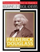 Frederick Douglass ebook by Jim Whiting
