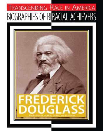Frederick Douglass - Abolitionist, Author, Editor, and Diplomat ebook by Jim Whiting