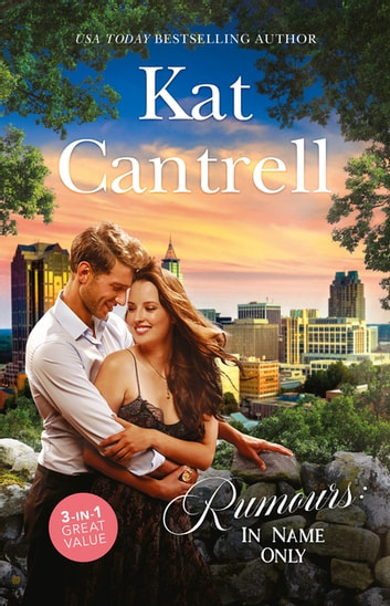 Rumours - In Name Only/Best Friend Bride/One Night Stand Bride/Contract Bride ebook by Kat Cantrell