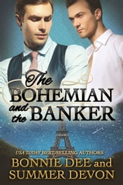 The Bohemian and the Banker ebook by Bonnie Dee, Summer Devon