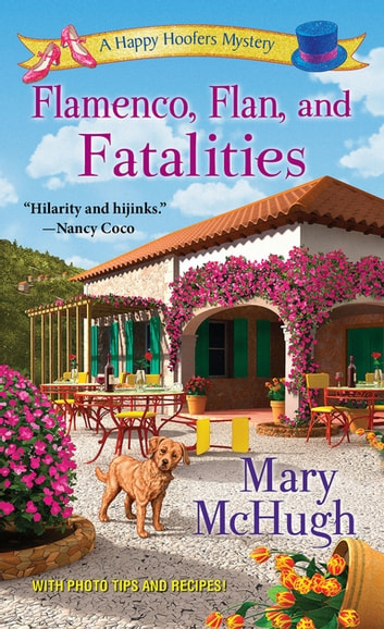 Flamenco, Flan, and Fatalities ebook by Mary McHugh