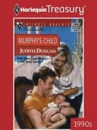 Murphy's Child ebook by Judith Duncan