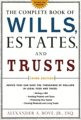 The Complete Book of Wills, Estates & Trusts ebook by Alexander A. Bove