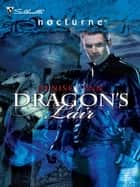 Dragon's Lair ebook by Denise Lynn