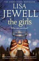 The Girls - The gripping Richard and Judy Book Club pick ebook by Lisa Jewell