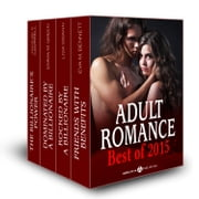 Adult Romance - Best of 2015 ebook by Eva M. Bennett, Lisa Swann, Emma M. Green,...