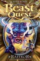 Beast Quest: 79: Raffkor the Stampeding Brute ebook by Adam Blade