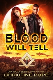 Blood Will Tell ebook by Christine Pope