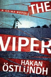 The Viper - A Crime Novel ebook by Hakan Ostlundh