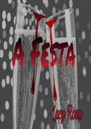 A Festa ebook by Lucy Rosa