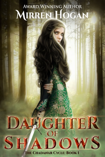 Daughter of Shadows ebook by Mirren Hogan