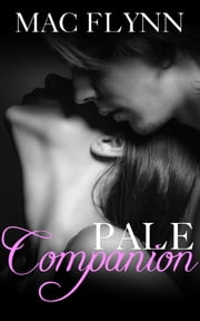 Pale Companion (PALE Series #2) ebook by Mac Flynn