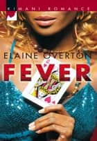 Fever ebook by Elaine Overton