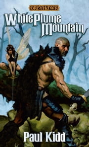 White Plume Mountain ebook by Paul Kidd