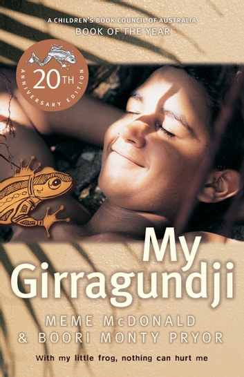 My Girragundji ebook by Meme McDonald,Boori Monty Pryor