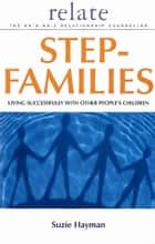 Relate Guide To Step Families ebook by Suzie Hayman