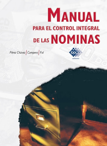 Manual Para El Control Integral De Las Nminas 2018 Ebook By Jos