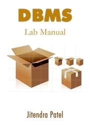 DBMS Lab Manual ebook by Jitendra Patel
