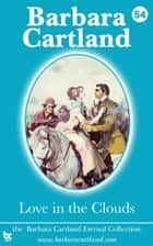 54 Love In The Clouds ebook by Barbara Cartland