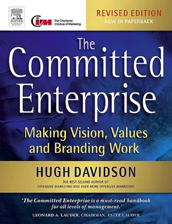 The Committed Enterprise ebook by Hugh Davidson