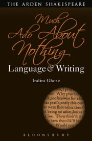 Much Ado About Nothing: Language and Writing