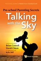 Pre-School Parenting Secrets ebook by Brian Caswell,David Chiem,Kylie Bell