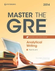 Master the GRE: Analytical Writing - Part III of V ebook by Peterson's