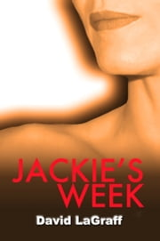 Jackie's Week ebook by David LaGraff