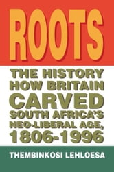 Roots ebook by Thembinkosi Lehloesa