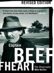 Captain Beefheart - The Biography ebook by Mike Barnes