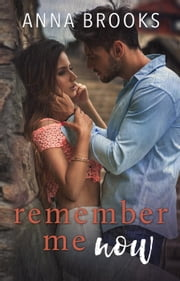 Remember Me Now - It's Kind Of Personal, #5 ebook by Anna Brooks