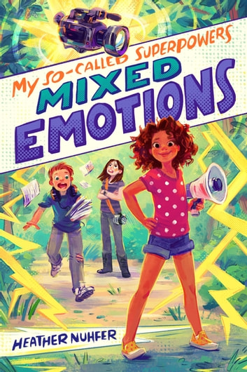 My So Called Superpowers Mixed Emotions Ebook By Heather Nuhfer