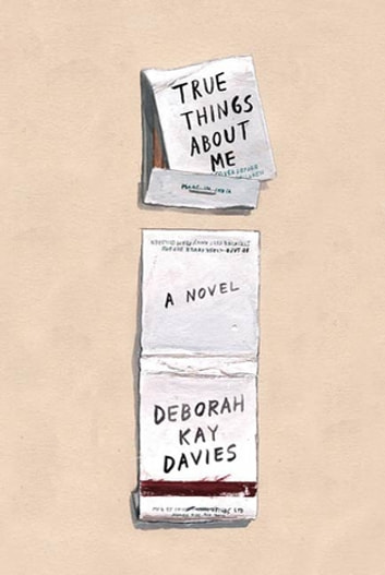 True Things About Me - A Novel ebook by Deborah Kay Davies