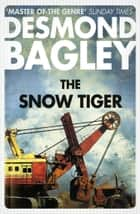 The Snow Tiger ebook by