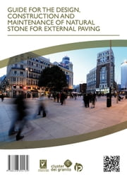 GUIDE FOR THE DESIGN, CONSTRUCTION AND MAINTENANCE OF NATURAL STONE FOR EXTERNAL PAVING ebook by Fundación Centro Tecnolóxico do Granito de Galicia