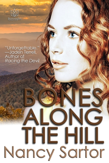 Bones Along The Hill ebook by Nancy Sartor