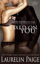 Fixed on You ebook by