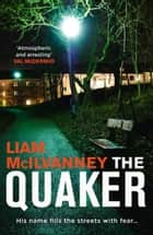 The Quaker ebook by Liam McIlvanney