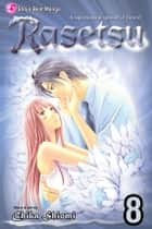 Rasetsu, Vol. 8 ebook by Chika Shiomi, Chika Shiomi