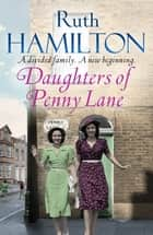 Daughters of Penny Lane ebook by Ruth Hamilton