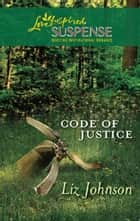 Code of Justice (Mills & Boon Love Inspired) ebook by Liz Johnson
