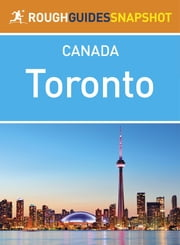 Toronto Rough Guides Snapshot Canada ebook by Rough Guides,Tim Jepson