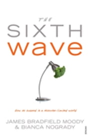 The Sixth Wave - How to Succeed in a Resource-Limited World ebook by Kobo.Web.Store.Products.Fields.ContributorFieldViewModel