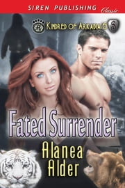 Fated Surrender ebook by Alanea Alder