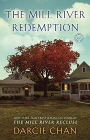 The Mill River Redemption - A Novel ebook by Darcie Chan